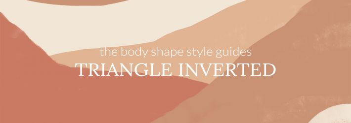 How to dress the inverted triangle body shape?