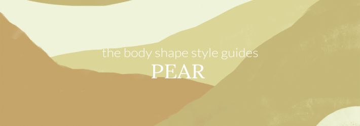 How to dress a pear shaped body and look good?