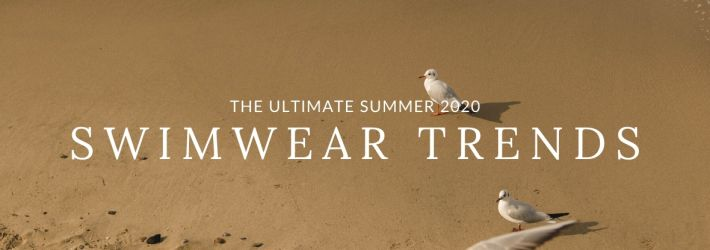 Summer 2020 Swimwear Trends